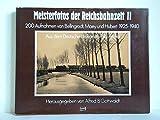 Meisterfotos der Reichsbahnzeit II. Aufnahmen von Bellingrodt, Maey und Hubert 1925 - 1940 - Alfred B. Gottwaldt
