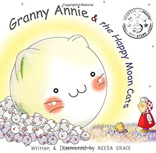 Granny Annie and the Happy Moon Cats: Picture Book for Kids Age 4-8
