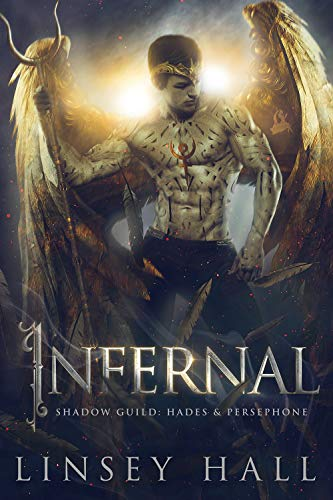 Infernal (Shadow Guild: Hades & Persephone Book 1) by [Linsey Hall]