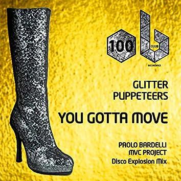 You Gotta Move (Disco Explosion Mix)