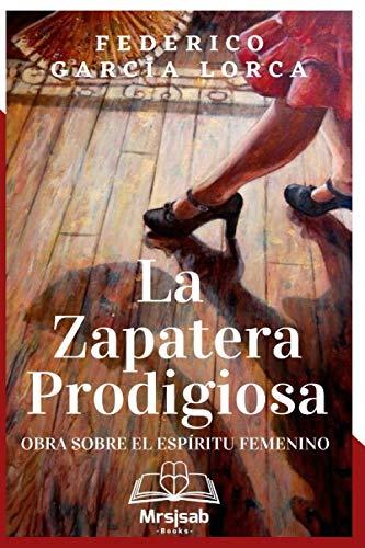 La Zapatera Prodigiosa: Obra sobre el espíritu femenino