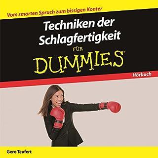 Techniken der Schlagfertigkeit für Dummies                   Autor:                                                                                                                                 Gero Teufert                               Sprecher:                                                                                                                                 Michael Mentzel                      Spieldauer: 1 Std. und 14 Min.     89 Bewertungen     Gesamt 3,7