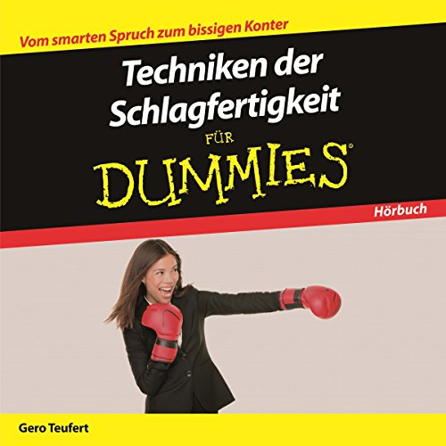 Techniken der Schlagfertigkeit für Dummies audiobook cover art
