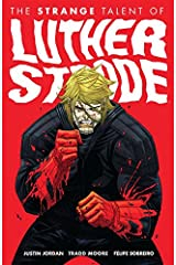 The Strange Talent of Luther Strode Vol. 1 Kindle Edition