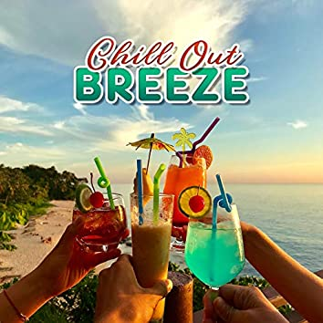 Chill Out Breeze - Cafe Lounge & Bar del Mar Grooves, Ibiza Chilled Out Session