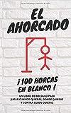 El Ahorcado - 100 horcas en blanco: Un libro de bolsillo para jugar cuando quieras, donde quieras y contra quien quieras