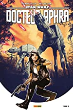 Star Wars - Docteur Aphra T01 de Kevin Walker