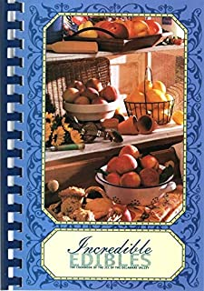 Incredible Edibles: The Cookbook of the JCC of the Delaware Valley (Ewing, New Jersey)
