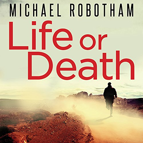 Life or Death                   By:                                                                                                                                 Michael Robotham                               Narrated by:                                                                                                                                 John Chancer                      Length: 13 hrs and 52 mins     533 ratings     Overall 4.3