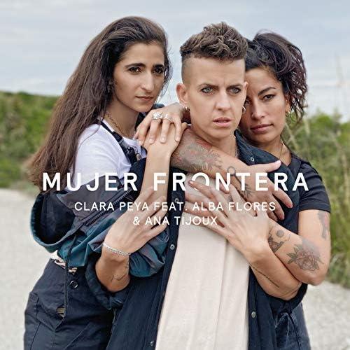 Clara Peya, Alba Flores & Ana Tijoux