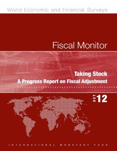 Fiscal Monitor, October 2012: Taking Stock - A Progress Report on Fiscal Adjustment: Taking Stock - A Progress Report on Fiscal Adjustment (World Economic and Financial Surveys) (English Edition)
