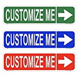 Customize Your Own Street Sign with Right Arrow   24' x6' 3M Certified EGP Reflective Sheeting Laminated Aluminum