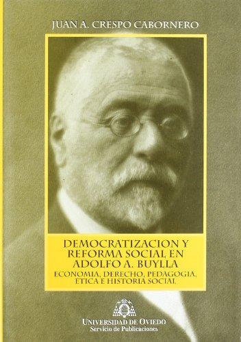 Democratización y reforma social en Adolfo A. Buylla.