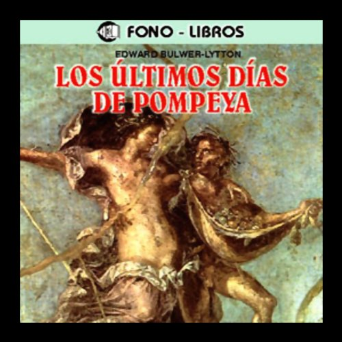 Los Ultimos Dias de Pompeya [The Last Days of Pompeii] cover art