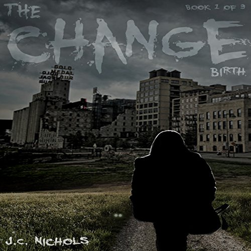 The Change: Birth audiobook cover art