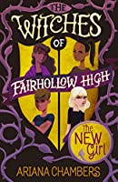 The New Girl (The Witches of Fairhollow High)