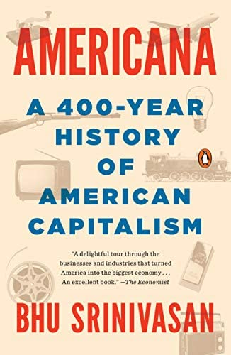 Americana A 400 Year History of American Capitalism product image