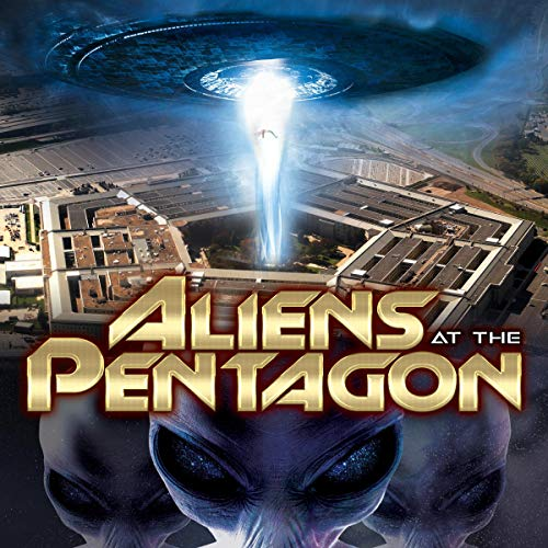 Aliens at the Pentagon audiobook cover art