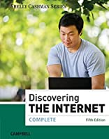 Discovering the Internet: Complete, 5th Edition Front Cover