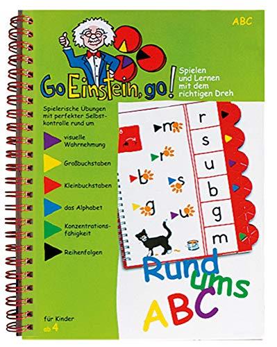 Go, Einstein, go!: Übungsbuch: Rund ums ABC: Groß- und Kleinbuchstaben, Alphabet, Reihen bilden