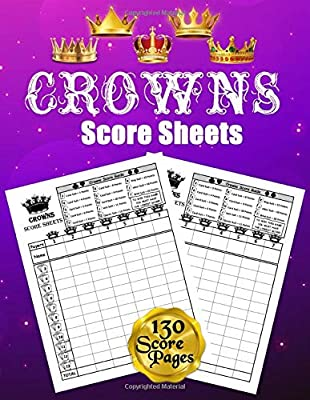 Crowns Score Sheets: 130 Large Score Pads for Scorekeeping: Crowns Score Cards: Crowns Score Pads with Size 8.5 x 11 inches