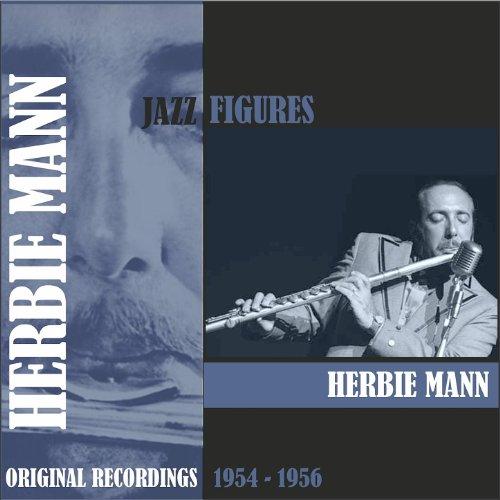 Jazz Figures / Herbie Mann (1954 - 1956)