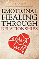 Emotional Healing through Relationships