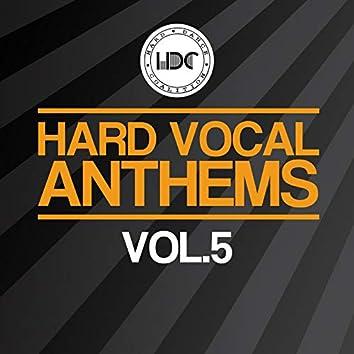Hard Vocal Anthems, Vol. 5