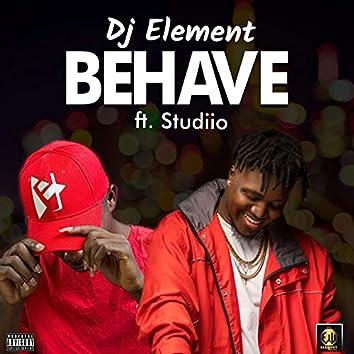 Behave (feat. Studiio)