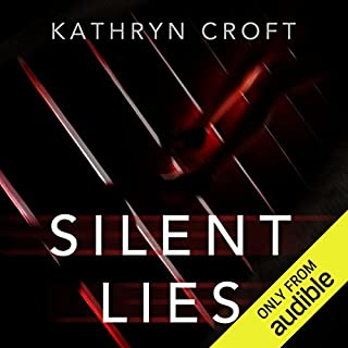Silent Lies                   Written by:                                                                                                                                 Kathryn Croft                               Narrated by:                                                                                                                                 Antonia Beamish,                                                                                        Rosie Jones                      Length: 9 hrs and 39 mins     111 ratings     Overall 4.0