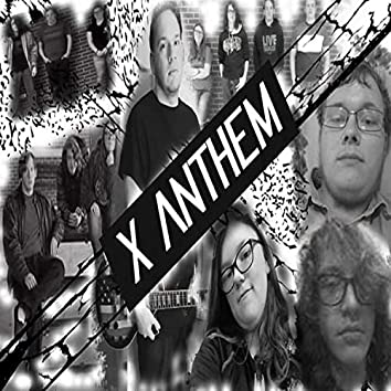 X Anthem