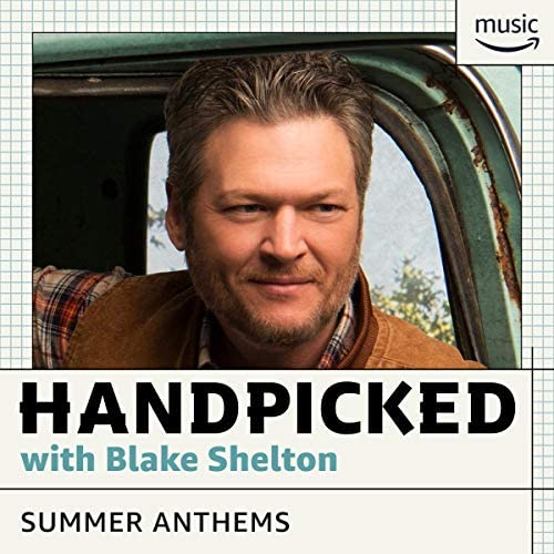 Curated by Blake Shelton for Amazon Music