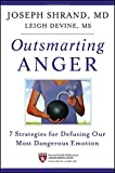 Image of Outsmarting Anger: 7 Strategies for Defusing Our Most Dangerous Emotion