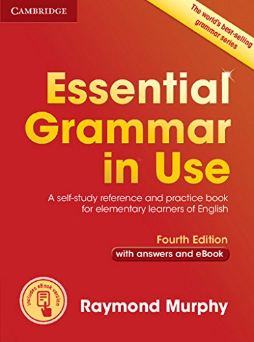 Essential Grammar in Use with Answers and Interactive eBook: A Self-Study Reference and Practice Book for…
