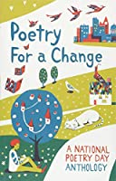 Poetry for a Change: A National Poetry Day Anthology