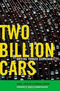 Two Billion Cars: Driving Toward Sustainability