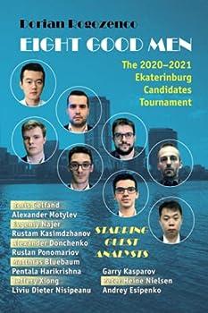 Eight Good Men  The 2020-2021 Candidates Tournament