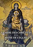 La Mère des Chrétiens et la Reine de l'Église