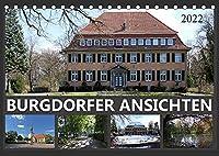 BURGDORFER ANSICHTEN (Tischkalender 2022 DIN A5 quer): Ansichten einer Stadt (Monatskalender, 14 Seiten )