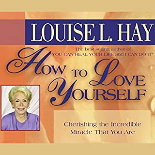 How to Love Yourself                   By:                                                                                                                                 Louise L. Hay                               Narrated by:                                                                                                                                 Louise L. Hay                      Length: 59 mins     123 ratings     Overall 4.7