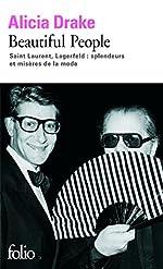 Beautiful People - Saint Laurent, Lagerfeld:splendeurs et misères de la mode d'Alicia Drake