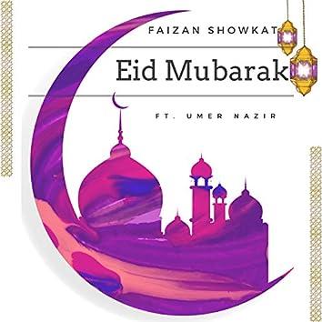 Eid Mubarak (feat. Umer Nazir)