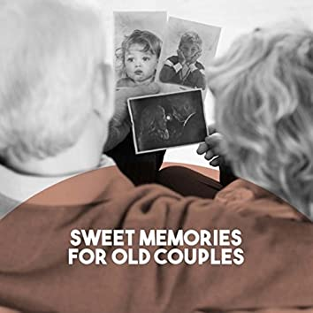 Sweet Memories for Old Couples