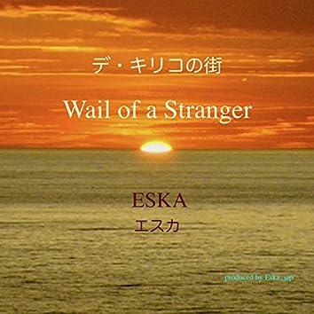 Wail of a Stranger