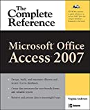 Microsoft Office Access 2007: The Complete Reference [With CDROM] (Complete Reference Series)