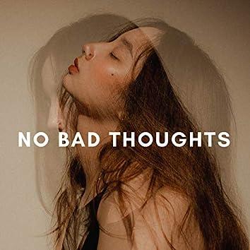 No Bad Thoughts