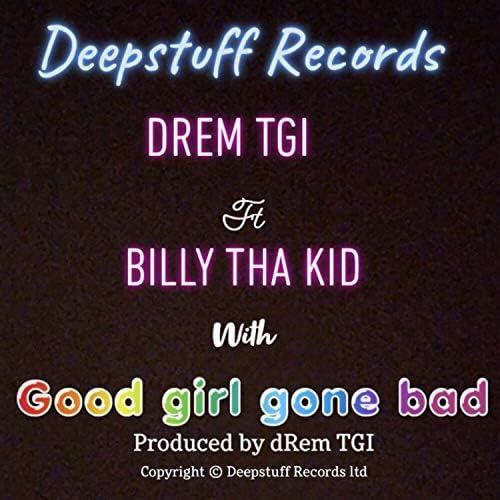 Drem Tgi feat. Billy Tha Kid