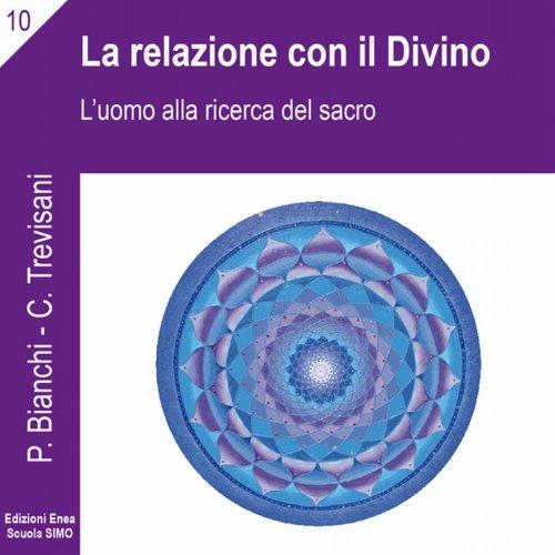 La scienza della relazione: La relazione con il divino copertina