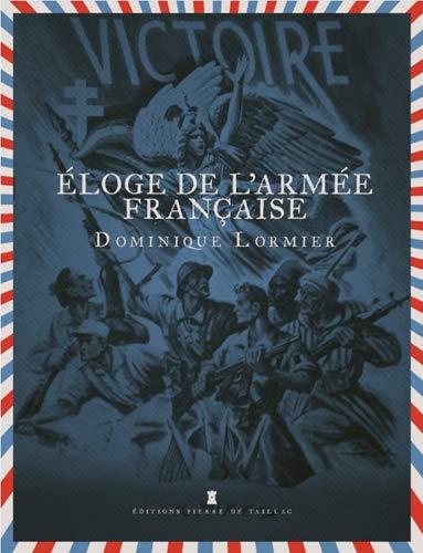 Eloge de l'Armée Française
