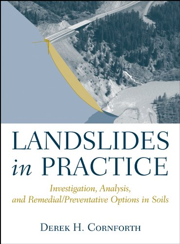 Landslides in Practice: Investigation, Analysis, and Remedial/Preventative Options in Soils